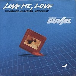 Frank Duval - 1988 - Love Me, Love